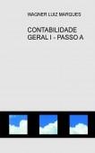 CONTABILIDADE GERAL I - PASSO A PASSO