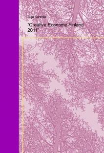 """""""Creative Economy Finland 2011"""""""