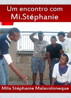 Um encontro com Mi.Stephánie