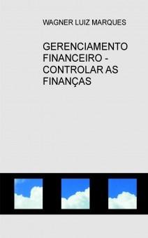 GERENCIAMENTO FINANCEIRO - CONTROLAR AS FINANÇAS EMPRESARIAIS