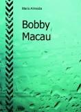Bobby Macau