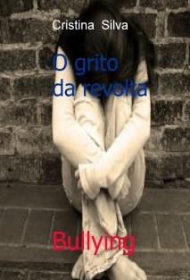 Bullying - O grito da revolta