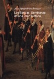 Las Bandas: Semblanza de una Gran Historia