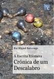 A Escrita Efémera: Crónica de um Descalabro