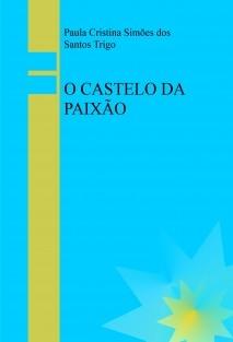 O CASTELO DA PAIXÃO