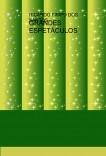 GRANDES ESPETÁCULOS