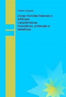 Zonas Húmidas Naturais e Artificiais: Características, importância, protecção e benefícios