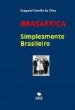 BRASÁFRICA - SIMPLESMENTE BRASILEIRO