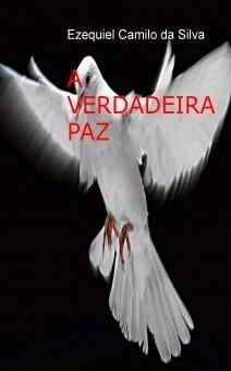 A VERDADEIRA PAZ