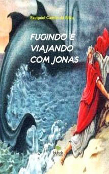 FUGINDO E VIAJANDO COM JONAS