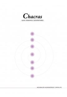 CHACRAS, suas terapias e despertares