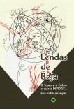 Lendas de Beja - O Touro e a Cobra e outras LENDAS...