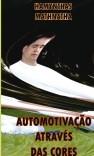 AUTOMOTIVAÇÃO ATRAVÉS DAS CORES