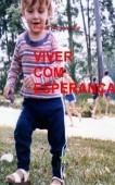 VIVER COM ESPERANÇA