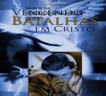 VENCENDO BATALHAS EM CRISTO