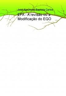EFA - A revisão ou a Modificação do EGO