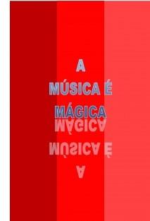 A música é mágica
