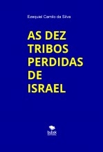 AS DEZ TRIBOS PERDIDAS DE ISRAEL