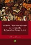 O Direito urbanístico brasileiro e a salvaguarda do patrimônio cultural imóvel