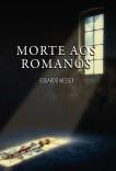 Morte aos Romanos