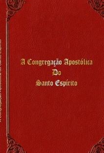 A Congregação Apostólica do Santo Espírito