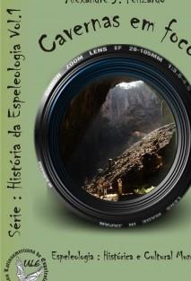 Cavernas em Foco - História e Cultura das Cavernas - Mundial