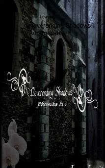 Neverending Shadows - Adormecidos