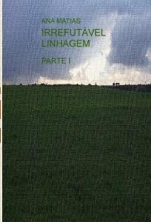 IRREFUTÁVEL LINHAGEM