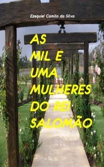 AS MIL E UMA MULHERES DO REI SALOMÃO