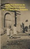 História e Estórias do Povoamento e Gentes de Vila Sant'Ana e Itaquera