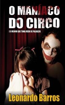 O Maníaco do Circo - E o menino que tinha medo de palhaços