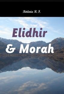 Elidhir e Morah