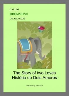 THE STORY OF TWO LOVES - HISTÓRIA DE DOIS AMORES (BILINGUE)