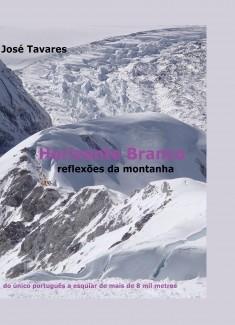 Horizonte Branco - reflexões da montanha