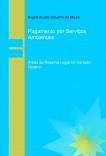Pagamento por serviços ambientais  áreas de reserva legal no cerrado goiano