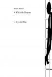 A Vida do Bruno - O Livro do Blog