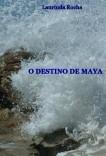 O DESTINO DE MAYA