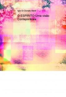 O ESPÍRITO-Uma visão Conteporânea