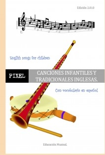 CANCIONES INFANTILES Y TRADICIONALES INGLESAS. English songs for children.