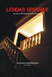Lendas Urbanas: Episódios Introdutórios