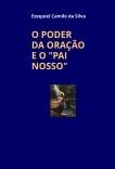 """O PODER DA ORAÇÃO E O """"PAI NOSSO"""""""
