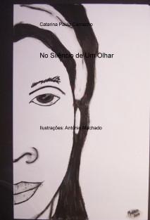 No Silêncio de Um Olhar