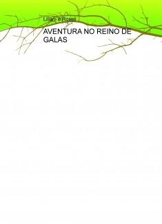 AVENTURA NO REINO DE GALAS