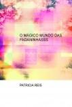 O MÁGICO MUNDO   DAS    FADANINHASSS