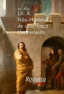 Lili: A Não-História de uma Traça Hermeneuta