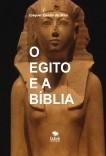 O EGITO E A BÍBLIA