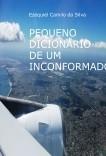 PEQUENO DICIONÁRIO DE UM INCONFORMADO
