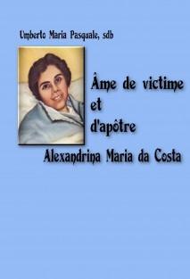 ÂME DE VICTIME ET D'APÔPTRE