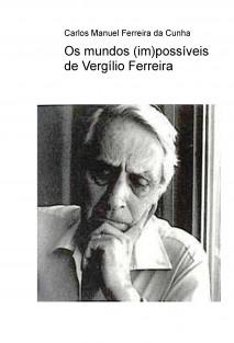 Os mundos (im)possíveis de Vergílio Ferreira