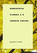 Homeopatia, Florais e a Terapia Causal